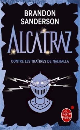 ALCATRAZ (Tome 3) ALCATRAZ CONTRE LES TRAÎTRES DE NALHALLA de Brandon Sanderson 4192qp10