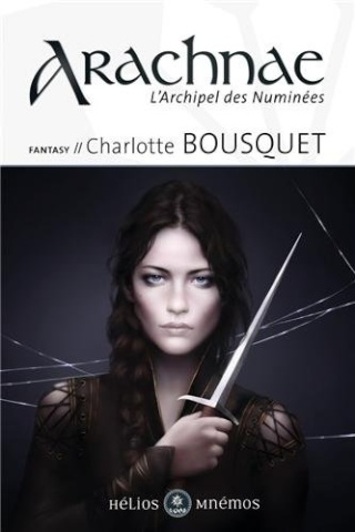 L'ARCHIPEL DES NUMINÉES (Tome 1) ARACHNAE de Charlotte Bousquet 41c9yf10