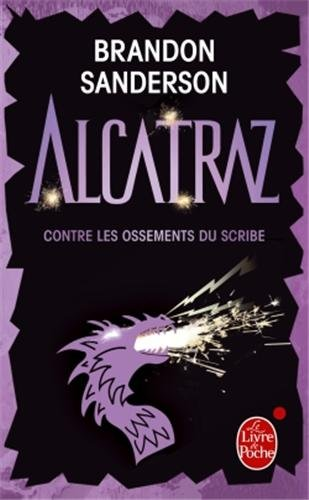 ALCATRAZ (Tome 2) ALCATRAZ CONTRE LES OSSEMENTS DU SCRIBE de Brandon Sanderson 41vfoi10