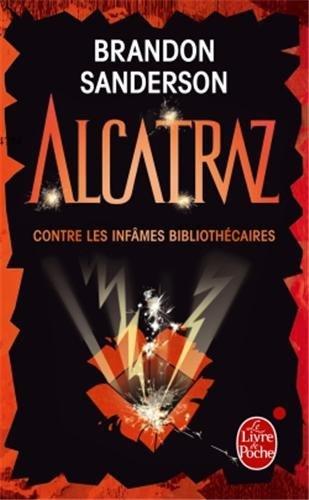 ALCATRAZ (Tome 1) ALCATRAZ CONTRE LES INFÂMES BIBLIOTHÉCAIRES de Brandon Sanderson 51vefw10