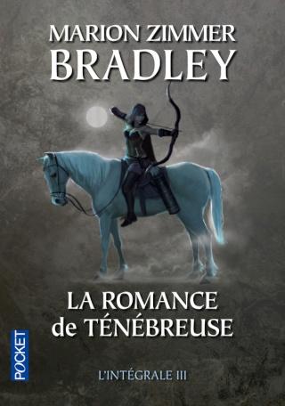 LA ROMANCE DE TÉNÉBREUSE (L'INTÉGRALE 3) de Marion Zimmer Bradley 97822611