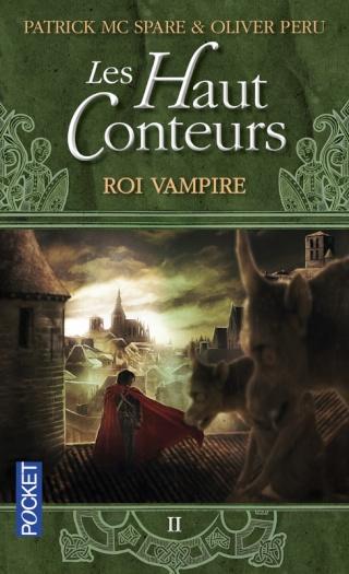 LES HAUT CONTEURS (Tome 2) ROI VAMPIRE de Oliver Peru et Patrick Mc Spare 97822614