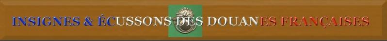 Insignes&Écussons Douanes