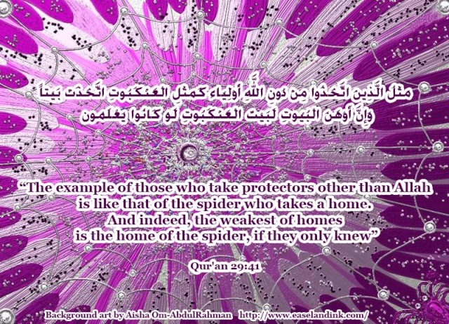 'The example of those who take protectors other than Allah  is like that of the spider...' Pink_s10