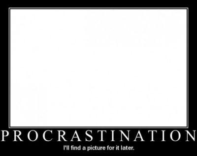 Motivational Posters!!! lol NEW!!! Procra10