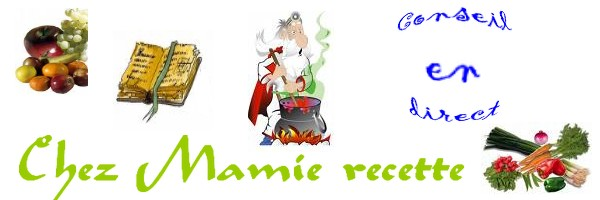 Chez Mamie recette