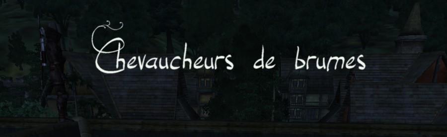 Chevaucheurs de Brumes
