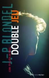 blondel - [Blondel, Jean-Philippe] Double jeu 97823310