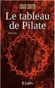 [Smith, Graig] Le tableau de Pilate 97827010