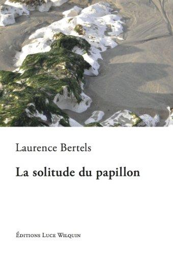 [Bertels, Laurence] La solitude du papillon Cvt_la12
