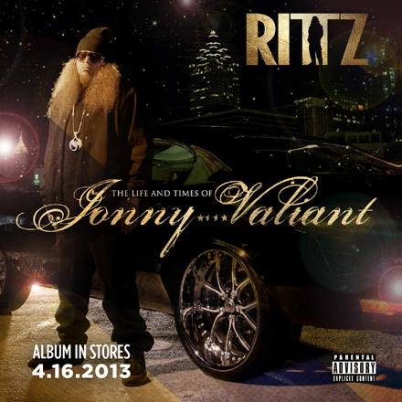 "Rittz ""The Life and Times of Jonny Valiant Rittz-10"