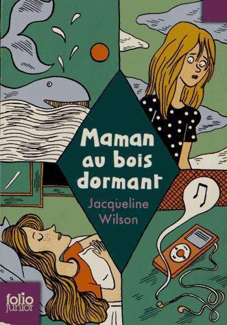 [Wilson, Jacqueline] Maman au bois dormant 97820710