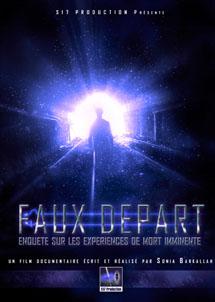 """(Documentaire) """"FAUX DÉPART"""" [de Sonia Barkallah sur les Experiences de Mort Imminente] 07101010"""