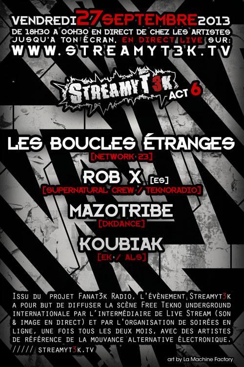 27.09.2013_Streamytek 06 (LBE, Rob X, Mazotribe & Koubiak) 12340510
