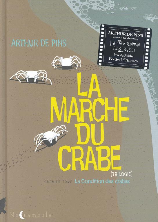 La marche du crabe d'Arthur de Pins Ed Noctambule Crabes10