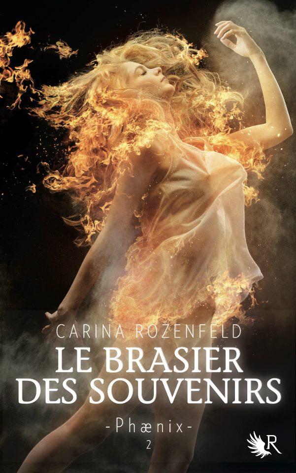 ROZENFELD Carina - PHAENIX - Tome 2 : Le Brasier des Souvenirs 14571_10