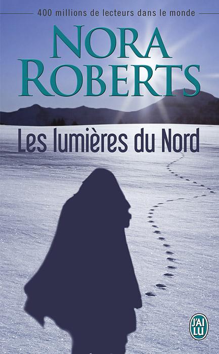 ROBERTS Nora - Les Lumières du Nord 97822910