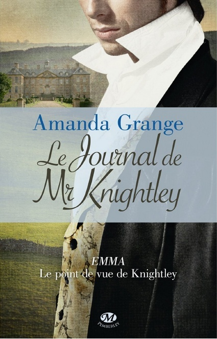 GRANGE Amanda - Le Journal de Mr Knightley Grange10