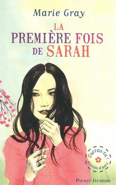 GRAY Marie - La première fois de Sarah Marie_10