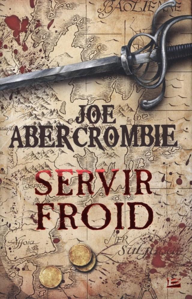 La Première Loi et Servir Froid, Joe Abercrombie A1lrb311
