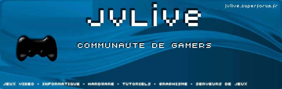 Le Forum JVLive