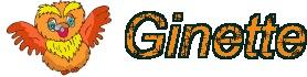 GIFS OU IMAGES AVEC TOUS LES PRENOMS DES MEMBRES DU FORUM...PSEUDO OU VRAI PRENOM - Page 36 Ginett10