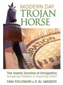 """Le """"Hijra"""". Un cheval de Troie moderne : la doctrine islamique de l'immigration ! Modern10"""