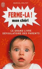 FERME-LA MON CHÉRI de Marcel Doltot 97822913