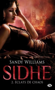 SIDHE (Tome 2) ÉCLATS DE CHAOS de Sandy Williams Couv1111
