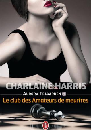 AURORA TEAGARDEN (Tome 1) REAL MURDERS CLUB de Charlaine Harris Ggg10