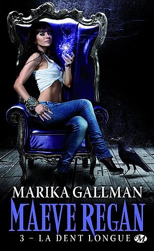 MAEVE REGAN (Tome 3) LA DENT LONGUE de Marika Gallman Maeve-11
