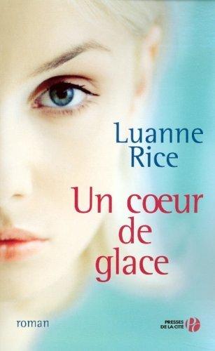 [Rice, Luanne] Un cœur de glace Luanne10
