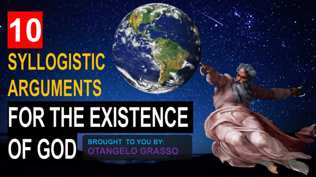 10 Syllogistic arguments for Gods existence 124