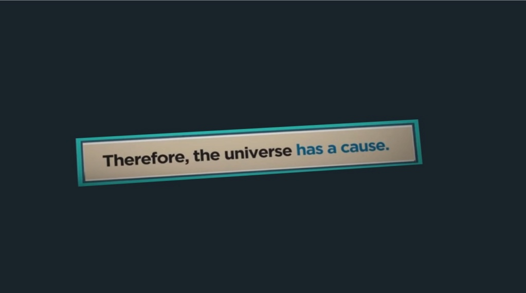 Existence of the universe. The universe had a beginning, therefore a cause 2120