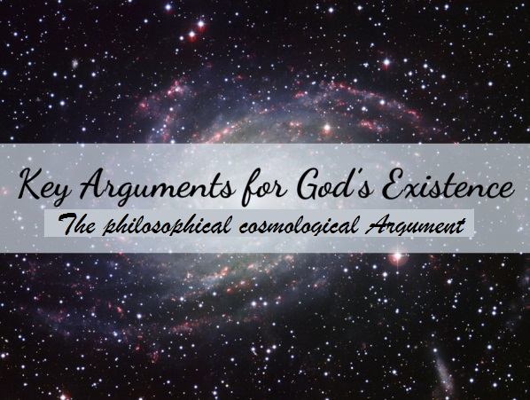 Cosmological: The philosophical cosmological argument of Gods existence Dddddd11