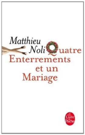 [Noli, Matthieu] 4 enterrements et un mariage 410