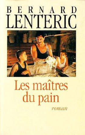 [Lenteric, Bernard] Les maîtres du pain - Tomes 1 & 2 Maitre10