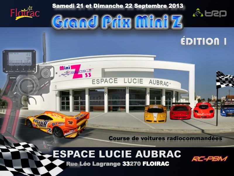 Course Mini Z racing 33 Édition 1 , le 21 et 22 Septembre 2013 à Floirac  Grand_12