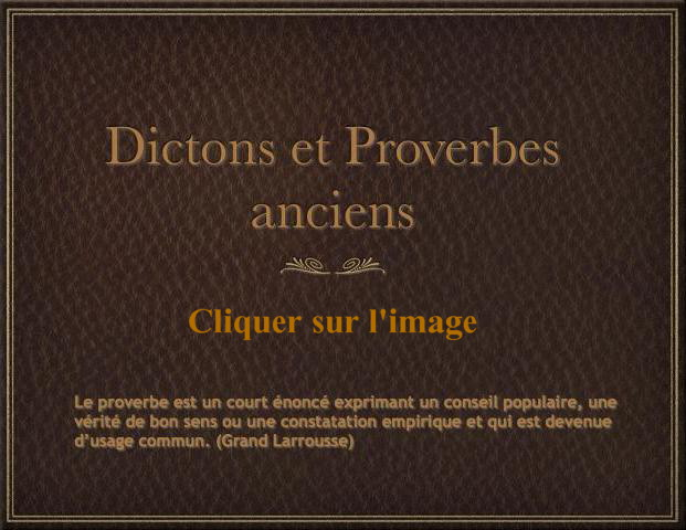 Dictons et Proverbes anciens Dicton10