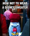 HOW NOT TO WEAR A DISNEY SWEATER... Disney10