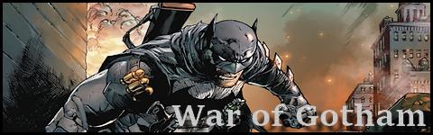 War of Gotham Warofg10