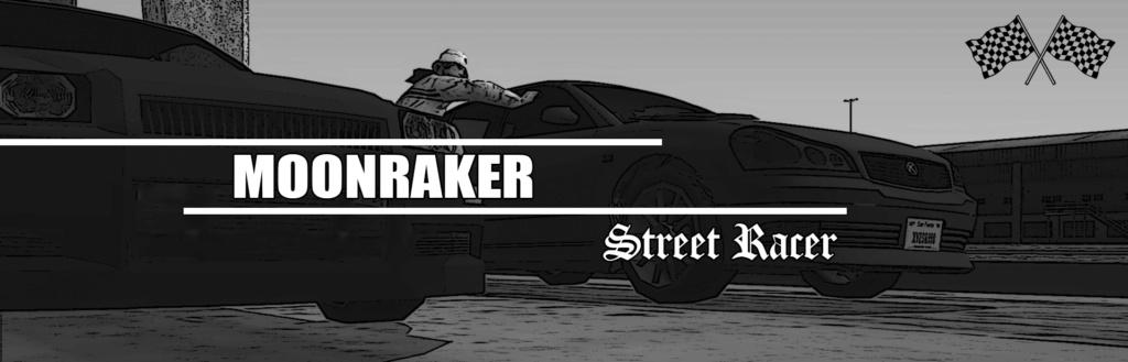 Moonrakers Street Racer Street10