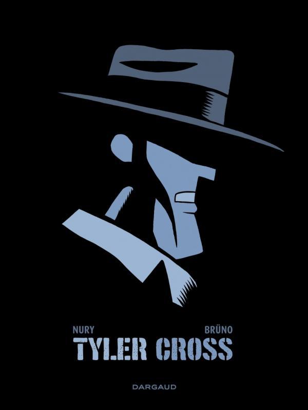 Tyler Cross de Brüno et Nury 97822025