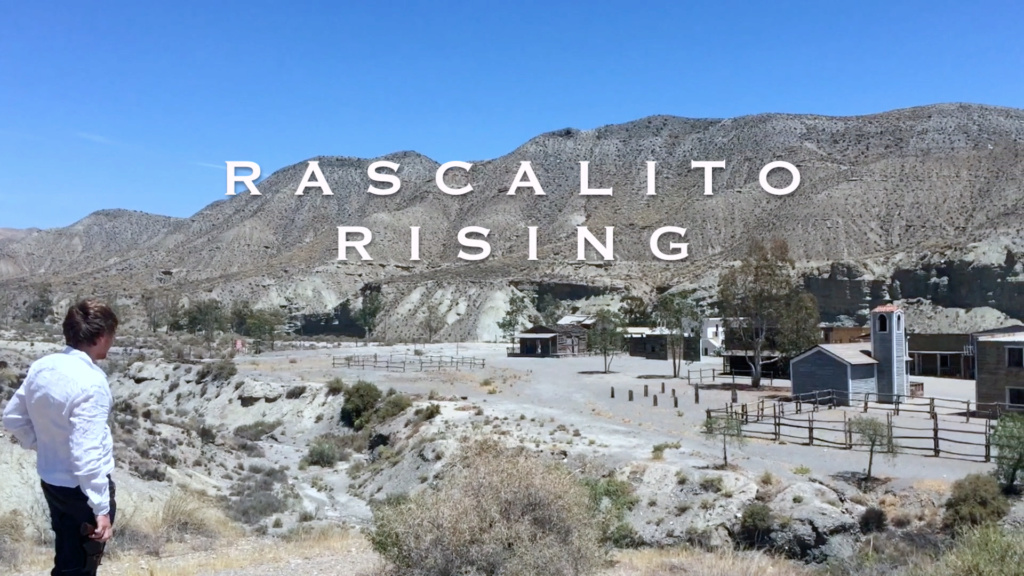 The film Sergio Leone could have shot: Rascalito Rising 01-cap10