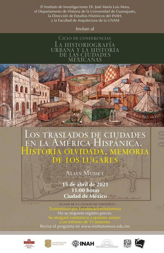Los traslados de ciudades en la América hispánica Historia olvidada, recuerdo de los lugares 17300610
