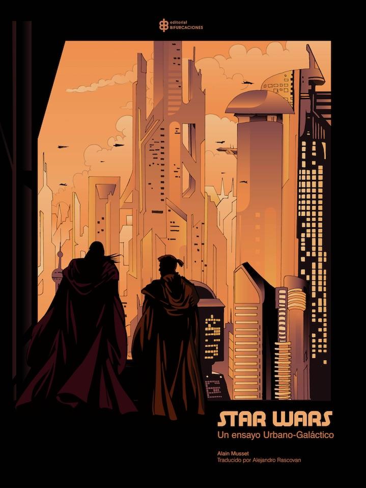 Star Wars. Un ensayo urbano-galáctico : en couverture 2018-110