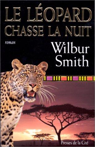 [Smith, Wilbur] Ballantyne - Tome 4: Le léopard chasse la nuit  Leopar10