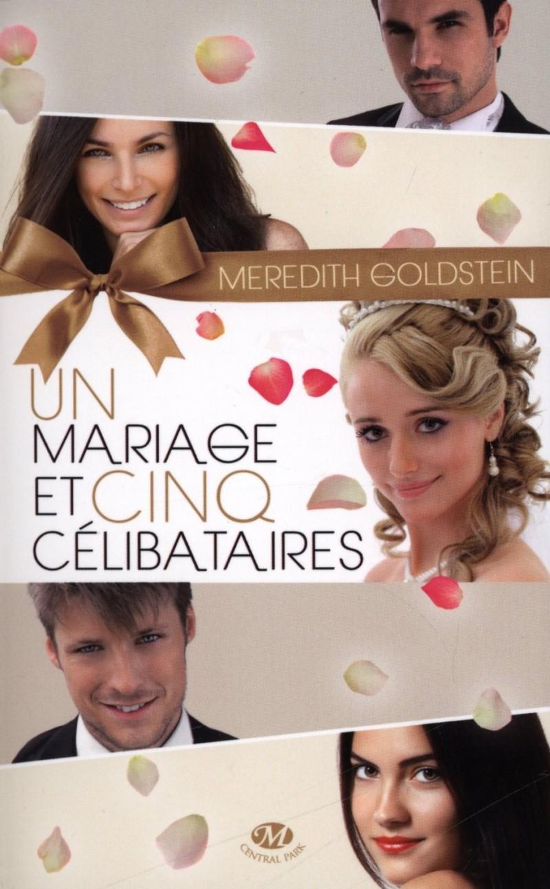 [Goldstein, Meredith] Un mariage et cinq célibataires Mariag10