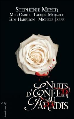 Nuit d'enfer au paradis de Stephenie Meyer & Meg Cabot & Kim Harrison Couv4910