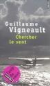 [Vigneault, Guillaume] Chercher le vent 13335310